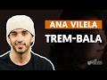 Videoaula Trem-Bala (part. Luan Santana) (aula simplificada)