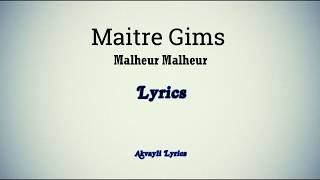 MAÎTRE GIMS -  Malheur, Malheur (Lyrics) width=