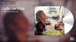 Roberta Miranda - Lição de Vida - Sol da Minha Vida - [Áudio Oficial]