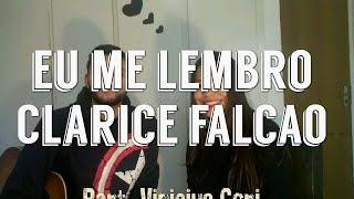 Clarice falcão - Eu me lembro ( Cover Nanda part. Vini Gori )