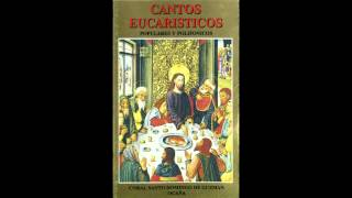 Cantemos al Amor de los amores (Himno del Congreso Eucarístico de Madrid, 1911).  (1993)