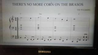 There's no more corn on the brasos