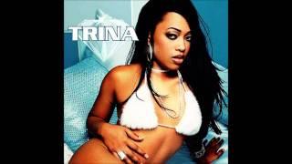 Trina - That's My Attitude (Lyrics) (Explicit)