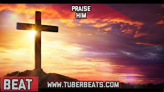 [FREE] Gospel Hip Hop Christian Rap Type Beat - Praise Him - Prod By Tuber Beats