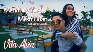 Mendung Sing Mesti Udan - Vita Alvia