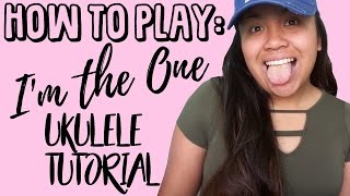 I'm the One - DJ Khaled (UKULELE TUTORIAL)