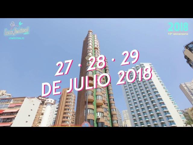 Video aftermovie Low Festival 2017, Low Festival 2018 - 27, 28 y 29 de Julio - #TheBigLow