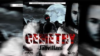 Jahvillani - Cemetry (Official Audio) September 2018