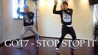 GOT7 - Stop Stop It Dance Cover (The Siu Twinz)