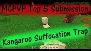 MCPVP Top 5 Entry - Kangaroo Suffocation Trap