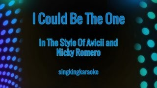 I Could Be The One (in the Style of Avicii and Nicky Romero)