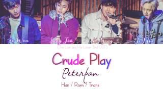 Crude Play (크루드프레이)– PETER PAN (The Liar And His Lover OST) [Han / Rom / Trans lyrics]