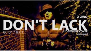 .A Zino - Don't Lack | Live Vocals