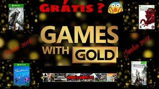 JOGOS GRATÍS NA LIVE GOLD JUNHO 2017