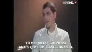 Casillas - Messi or C.Ronaldo - I prefer Messi