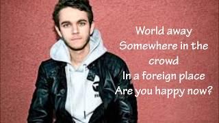 Zedd & Elley Duhe - Happy Now ( Lyrics)
