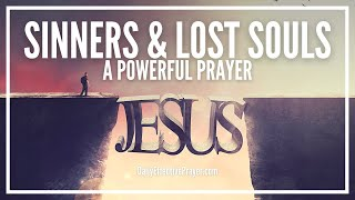 Prayer For Sinners - Prayer For The Lost Souls