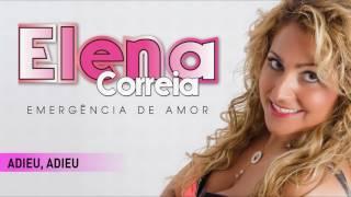 Elena Correia - Adieu, adieu