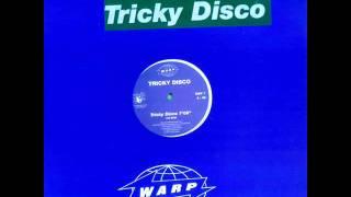 Tricky Disco - Tricky Disco (HQ)