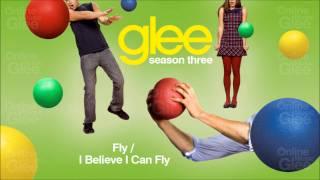 Fly / I Believe I Can Fly - Glee [HD Full Studio]