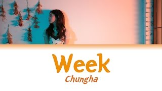 Chungha - Week (Lyrics {Hangul/Romanization/PT-BR})