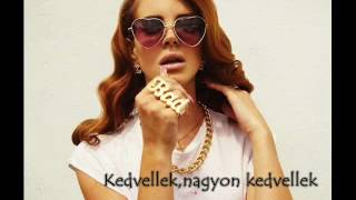 Lana Del Rey-You Can Be The Boss Magyarul