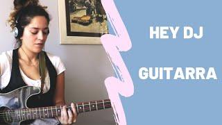 Hey Dj - CNCO ft. Yandel (acordes guitarra) Sarai