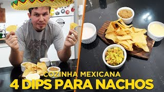 4 DIPS PARA NACHOS (TOTOPOS) - COZINHA MEXICANA - OCSQN! #138