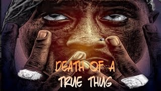 2Pac - Death of A True Thug (NEW 2017 Motivational Dark Song)
