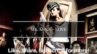 Mr. Kuka - Love - Kizomba 2017