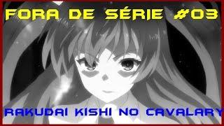 Rakudai Kishi no Cavalary - FORA DE SÉRIE #03