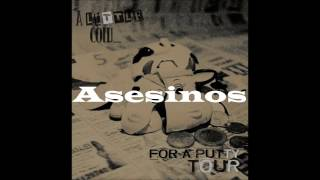 Melasuda - Asesinos - A Little Cow For A Putty Tour
