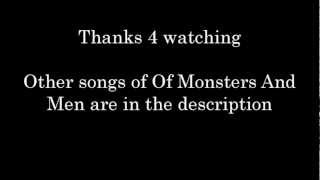 Of Monsters And Men - From Finner - Lyrics [My Head Is An Animal] HD