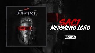 SAC1 - 09 - NEMMENO LORO ( LYRIC VIDEO )
