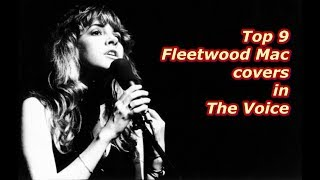 Top 9 - Fleetwood Mac covers in The Voice