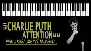 ATTENTION - Charlie Puth KARAOKE (Piano Version)