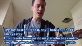 Leroy Sanchez- Nobody love traducida lyrics TORI KELLY COVER
