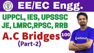 7:30 PM - Electrical Engineering 2018 by Ashish Sir | A.C Bridges (Part-2)