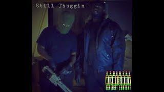 RG Drip - Still Thuggin' (Official Music Video)