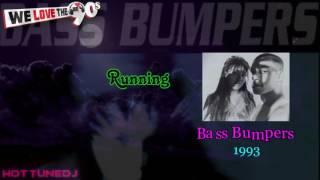 Bass Bumpers   Running  1993