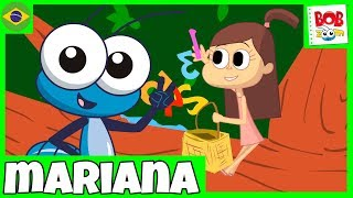 Mariana - Bob Zoom - Video Musical Infantil Oficial