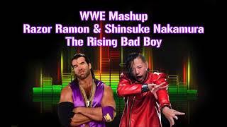 WWE Mashup: Razor Ramon & Shinsuke Nakamura - The Rising Bad Boy | by marquez768