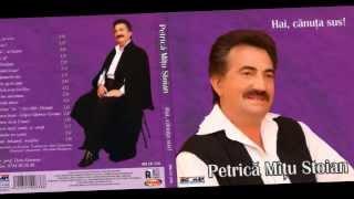 """PETRICA MITU STOIAN - """"La multi ani!'' cu bucurie (MUZICA POPULARA 2014)"""