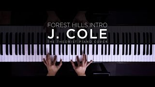 J. Cole - Forest Hills (Intro) | The Theorist Piano Cover
