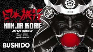 Ninja Kore - Bushido (Original Mix)