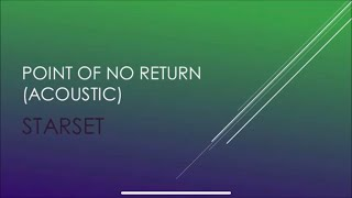 Starset - Point Of No Return (Acoustic) (Lyrics)