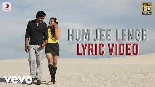 Hum Jee Lenge - Lyric Video | Murder 3 | Randeep Hooda | Aditi width=