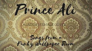 """""""Prince Ali"""" - Aladdin (Female Cover)"""