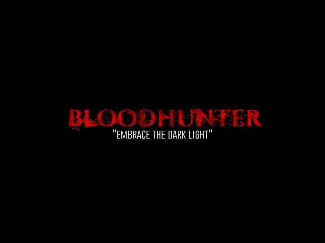 BLOODHUNTER - Embrace the Dark Light [OFFICIAL VIDEO]