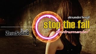 Stop The Fall Instrumental by Alexander Bergil